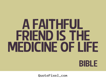 Biblical Quotes About Friendship Fascinating Friendship Quote Images  Quotepixel