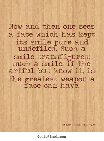 Friendship quotes - Now and then one sees a face which has kept its..