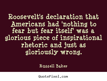 Quotes about inspirational - Roosevelt's declaration that americans had 'nothing..