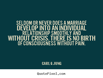Carl G Jung picture quotes - Seldom or never does a marriage develop into an.. - Inspirational quotes