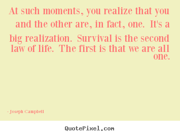 Make custom picture quotes about life - At such moments, you realize that you and..