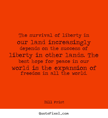 How to make picture quote about success - The survival of liberty in our land increasingly depends on..