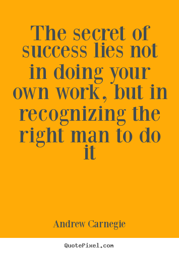 How to make picture quotes about success - The secret of success lies not in doing your own..