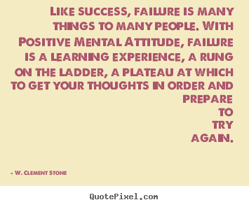 Create graphic picture quotes about success - Like success, failure is many things to many people...
