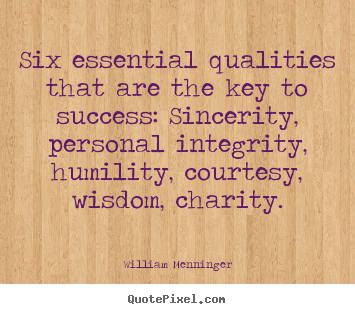 William Menninger picture quotes - Six essential qualities that are the key to.. - Success quote