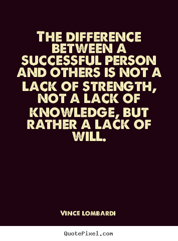 Vince Lombardi picture quotes - The difference between a successful person and others is not.. - Success quote