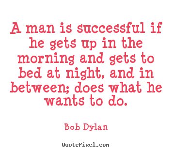 Make personalized picture quotes about success - A man is successful if he gets up in the..