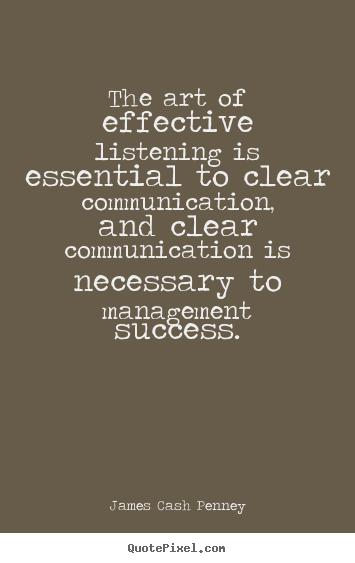 clear communication can lead to success Lack of clear goals a lack of shared goals in a work team can lead to conflict in communication this may result when company leaders don't adequately offer direction to a group or the group members don't work through the process of setting goals to frame their work activities.