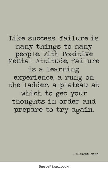 Success quotes - Like success, failure is many things to many people. with positive..