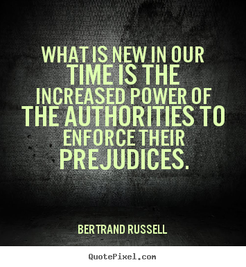 What is new in our time is the increased.. Bertrand Russell  success quote