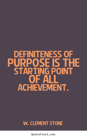 Make personalized photo quotes about success - Definiteness of purpose is the starting point of all achievement.